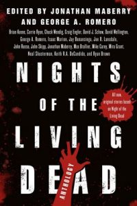 Nights of the Living Dead: An Anthology – Jonathan Maberry, George A. Romero [ePub & Kindle] [English]
