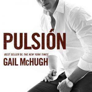 Pulsión – Gail McHugh [Narrado por Clara Laguarda] [Audiolibro]