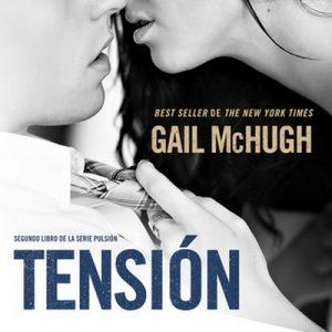 Tensión – Gail McHugh [Narrado por Various] [Audiolibro]