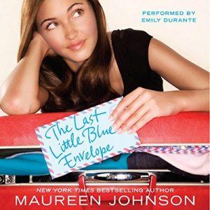 The Last Little Blue Envelope – Maureen Johnson [Narrado por Emily Durante] [Audiolibro] [English]