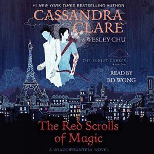 The Red Scrolls of Magic: The Eldest Curses – Cassandra Clare, Wesley Chu [Narrado por BD Wong] [Audiolibro] [English]