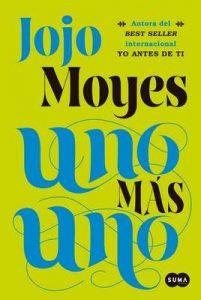 Uno más uno – Jojo Moyes [ePub & Kindle]
