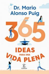 365 ideas para una vida plena – Mario Alonso Puig [ePub & Kindle]
