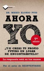 Ahora Yo (Plataforma Actual) – Mario Alonso Puig [ePub & Kindle]