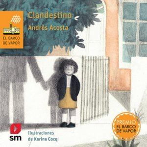 Clandestino – José Andrés Acosta Cuevas [Narrado por Cecilia Pérez] [Audiolibro]