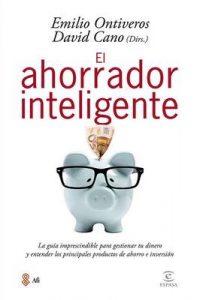 El ahorrador inteligente – Emilio Ontiveros Baeza [ePub & Kindle]