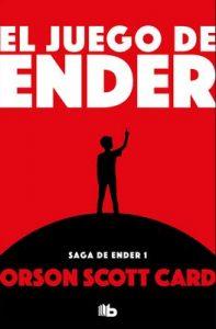 El juego de Ender (Saga de Ender 1) – Orson Scott Card [ePub & Kindle]