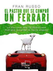 El pastor que se compró un Ferrari – Fran Russo [ePub & Kindle]