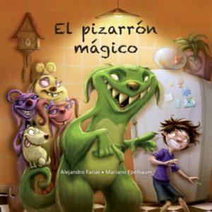 El pizarrón mágico – Mariano Epelbaum, Alejandro Farías [Narrado por Diego Longstaff] [Audiolibro]