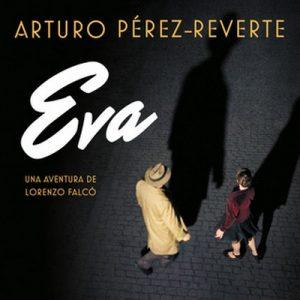 Eva – Arturo Pérez-Reverte [Narrado por Raúl Llorens] [Audiolibro]