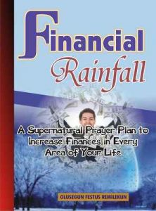 Financial Rainfall: A Supernatural Prayer Plan to Increase Finances In Every Area of Your Life – Olusegun Festus Remilekun, Olusola Coker [ePub & Kindle] [English]