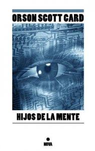Hijos de la mente (Saga de Ender 4) – Orson Scott Card, Rafael Marin Trechera [ePub & Kindle]