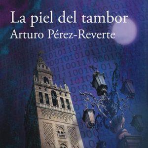 La piel del tambor – Arturo Pérez-Reverte [Narrado por Juan Carlos Gustems] [Audiolibro]