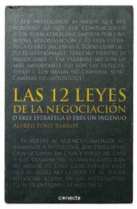 Las 12 leyes de la negociación: O eres estratega o eres un ingenuo – Alfred Font Barrot [ePub & Kindle]
