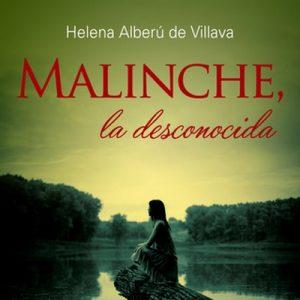 Malinche, la desconocida – Helena Alberú de Villava [Narrado por Lina Franco] [Audiolibro]