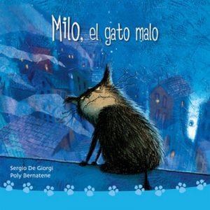 Milo, el gato malo – Poly Bernatene,Sergio de Giorgi [Narrado por Diego Longstaff] [Audiolibro]