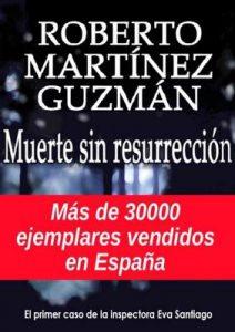 Muerte sin resurrección (Eva Santiago nº 1) – Roberto Martínez Guzmán [ePub & Kindle]