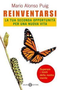 Reinventarsi: La tua seconda opportunità per una nuova vita – Mario Alonso Puig, V. Biagini [ePub & Kindle] [Italian]