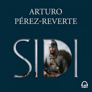 Sidi – Arturo Pérez-Reverte [Narrado por Emilio Buale] [Audiolibro]