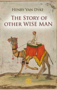The Story of Other Wise Man – Henry van Dyke [ePub & Kindle] [English]