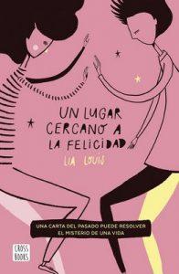 Un lugar cercano a la felicidad (Edición española) – Lia Louis, Mariana Hernández Cruz [ePub & Kindle]