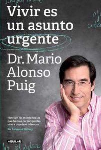 Vivir es un asunto urgente – Mario Alonso Puig [ePub & Kindle]
