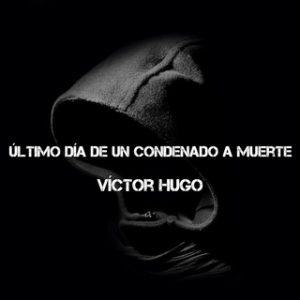 Último día de un condenado a muerte – Victor Hugo [Narrado por Albert Cortés] [Audiolibro]
