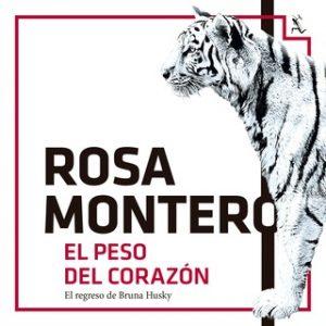 El peso del corazón – Rosa Montero [Narrado por Jordi Boixaderas, Neus Sendra] [Audiolibro]