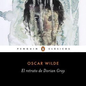 El retrato de Dorian Gray (Los mejores clásicos) – Oscar Wilde [Narrado por Luis Posada] [Audiolibro]
