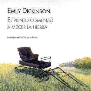 El viento comenzó a mecer la hierba – Emily Dickinson [Narrado por Mamen Mengó] [Audiolibro]