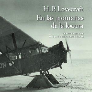 En las montañas de la locura – H.P. Lovecraft [Narrado por Enric Puig] [Audiolibro]