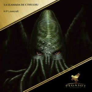 La llamada de Cthulhu – H.P. Lovecraft [Narrado por Carlos Ramos] [Audiolibro]