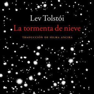 La tormenta de nieve – Lev Tolstói [Narrado por Enric Puig] [Audiolibro]