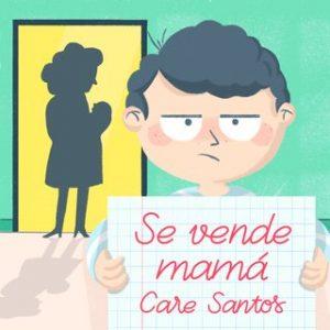 Se vende mamá – Care Santos [Narrado por Carla Mercader] [Audiolibro]