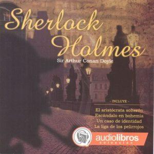 Sherlock Holmes – Sir Arthur Conan Doyle [Narrado por Staff Audiolibros Colección] [Audiolibro]