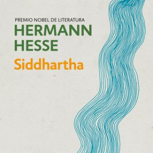 Siddhartha – Hermann Hesse [Narrado por Horacio Mancilla] [Audiolibro]