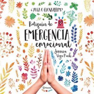 ¿Yoga o clonazepan? Botiquín de emergencia emocional – Jessica Vega Puch [Narrado por Armanda San Martín Goómez de la Torrre] [Audiolibro]