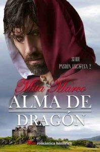 Alma de dragón (Pasión escocesa nº 2) – Mita Marco [ePub & Kindle]