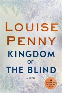 Kingdom of the Blind: A Chief Inspector Gamache Novel – Louise Penny [ePub & Kindle] [English]