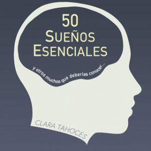 50 sueños esenciales – Clara Tahoces [Narrado por Jordi Boixaderas] [Audiolibro] [Español]