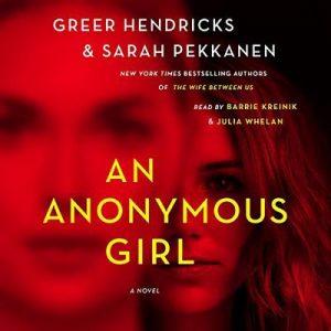An Anonymous Girl – Greer Hendricks, Sarah Pekkanen [Narrado por Greer Hendricks, Sarah Pekkanen] [Audiolibro] [English]