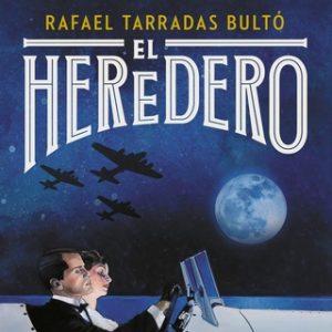 El heredero – Rafael Tarradas Bultó [Narrado por Jordi Llovet] [Audiolibro] [Español]