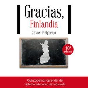 Gracias, Finlandia – Xavier Melgarejo [Narrado por Alfonso Sales] [Audiolibro] [Español]