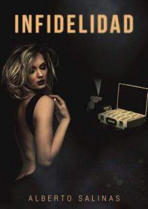 Infidelidad – Luis Alberto Salinas Segura [ePub & Kindle]
