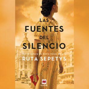 Las fuentes del silencio – Ruta Sepetys [Narrado por Maite Jáuregui] [Audiolibro] [Español]