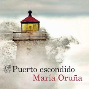 Puerto escondido – María Oruña [Narrado por Elena Ruiz] [Audiolibro] [Español]