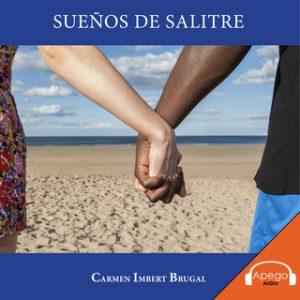 Sueños de Salitre – Carmen Imbert Brugal [Narrado por Carmen Imbert Brugal] [Audiolibro] [Español]