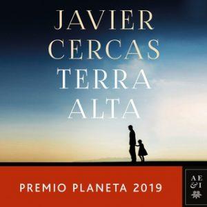 Terra Alta – Javier Cercas [Narrado por Luis García Márquez] [Audiolibro] [Español]
