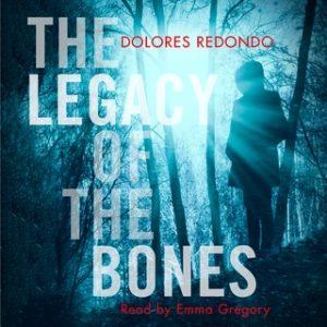 The Legacy of the Bones – Dolores Redondo [Narrado por Emma Gregory] [Audiolibro] [English]