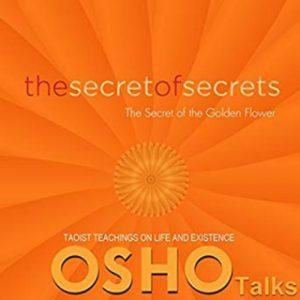 The Secret of Secrets: Volume 1 – Osho [Narrado por Osho] [Audiolibro] [English]